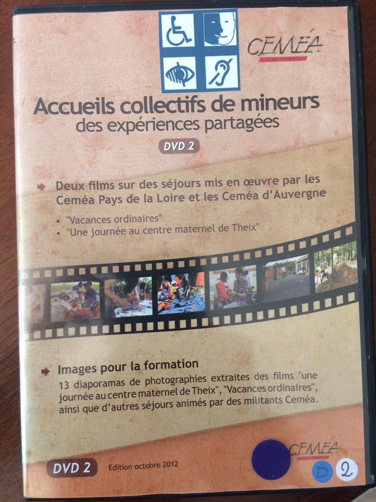 Accueils collectifs de mineurs - DVD 2 - CÉMÉA