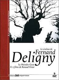 Le cinéma de Fernand Deligny